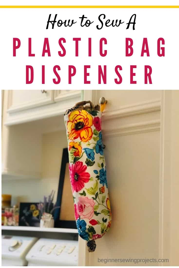 Plastic bag dispenser easy sewing project. Love this! #sewing