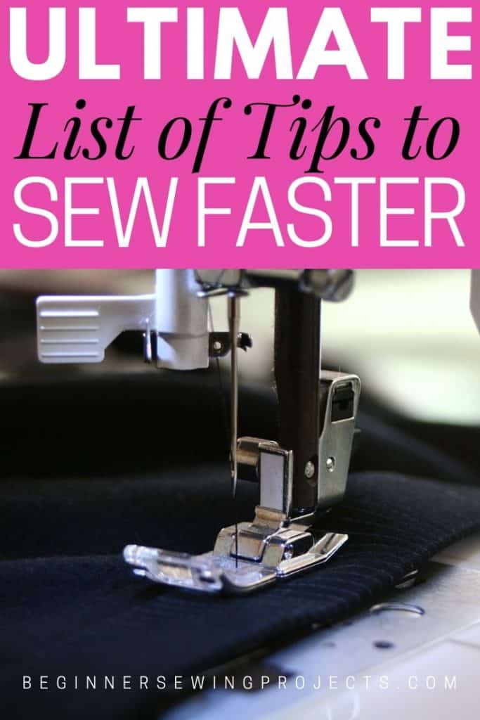 Ultimate List of Tips to Sew Faster