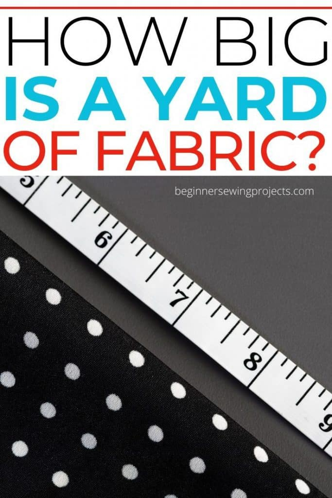 How Big Is a Yard of Fabric?
