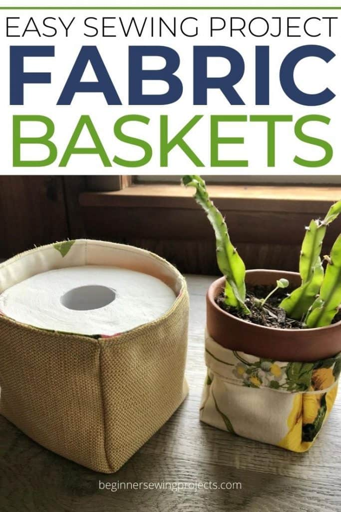 Easy Fabric Basket Sewing Project for Beginners