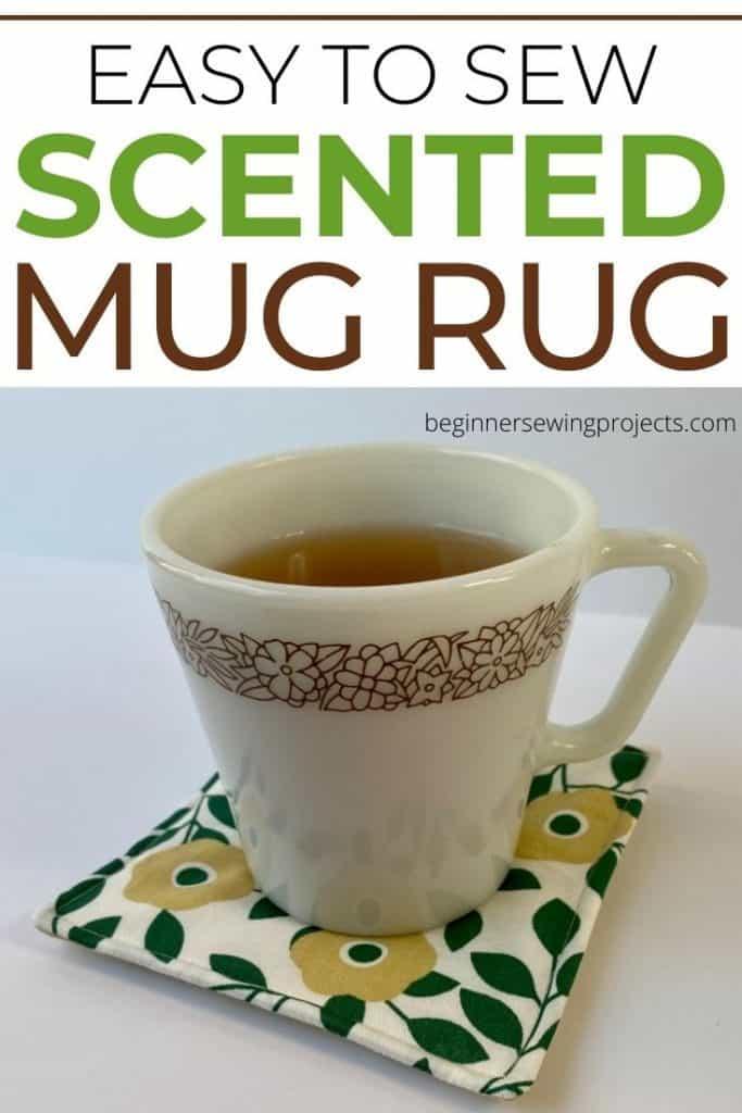 Scented Mug Rug Sewing Pattern