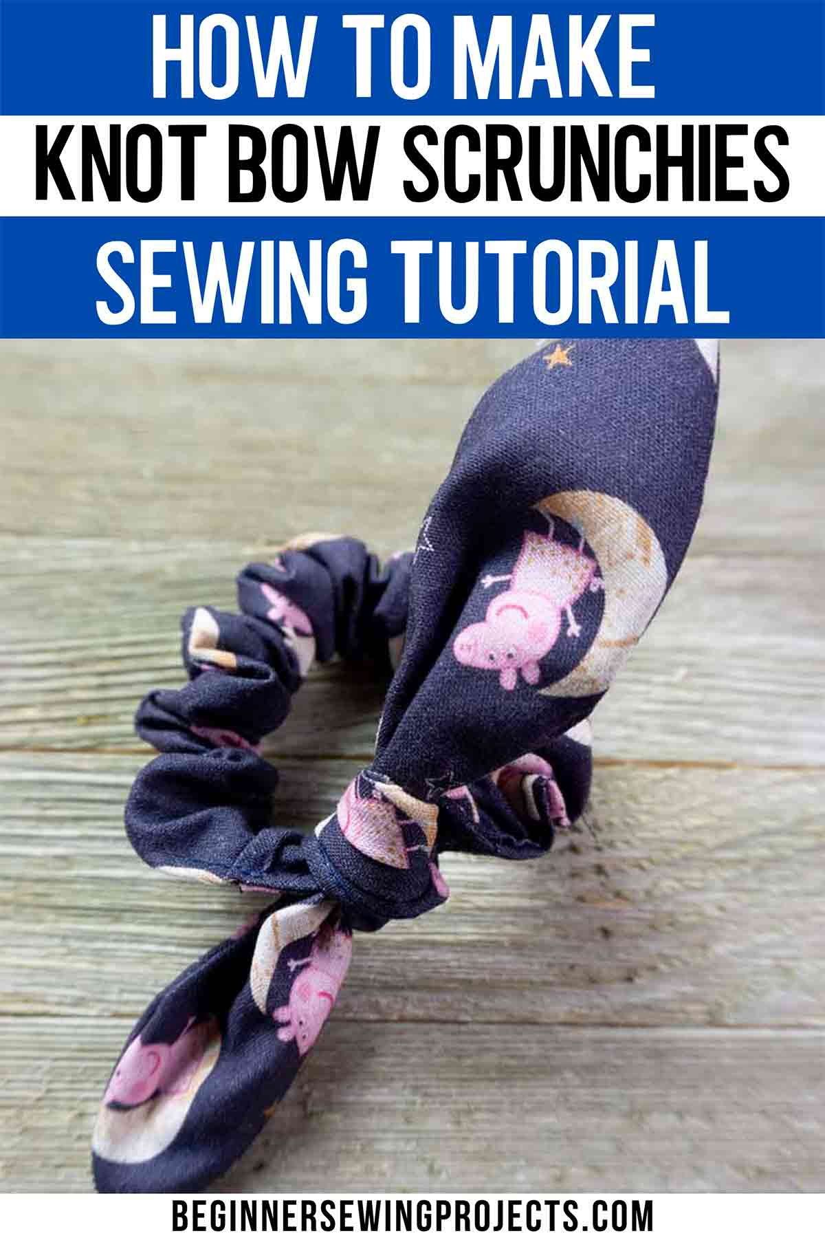 How To Make Knot Bow Scrunchies With Free Pattern