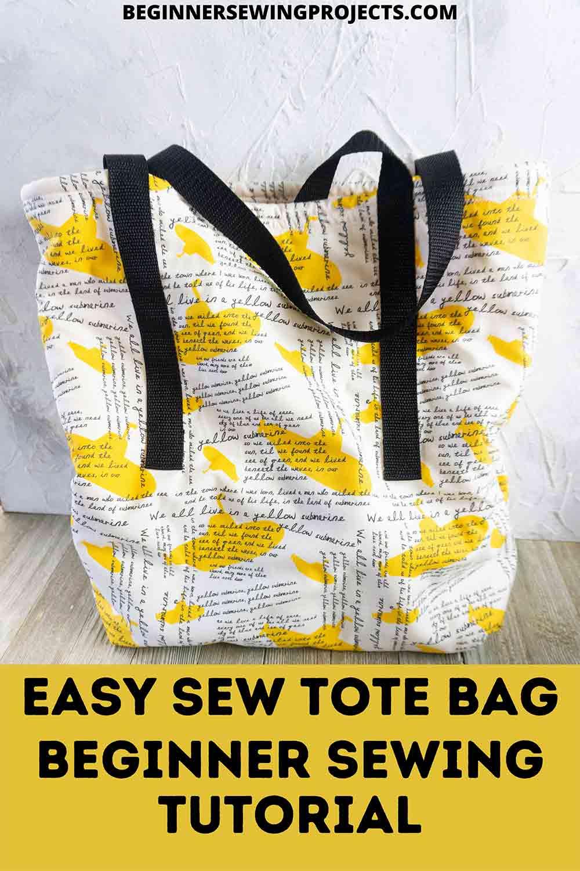 Easy Sew Tote Bag Beginner Sewing Tutorial