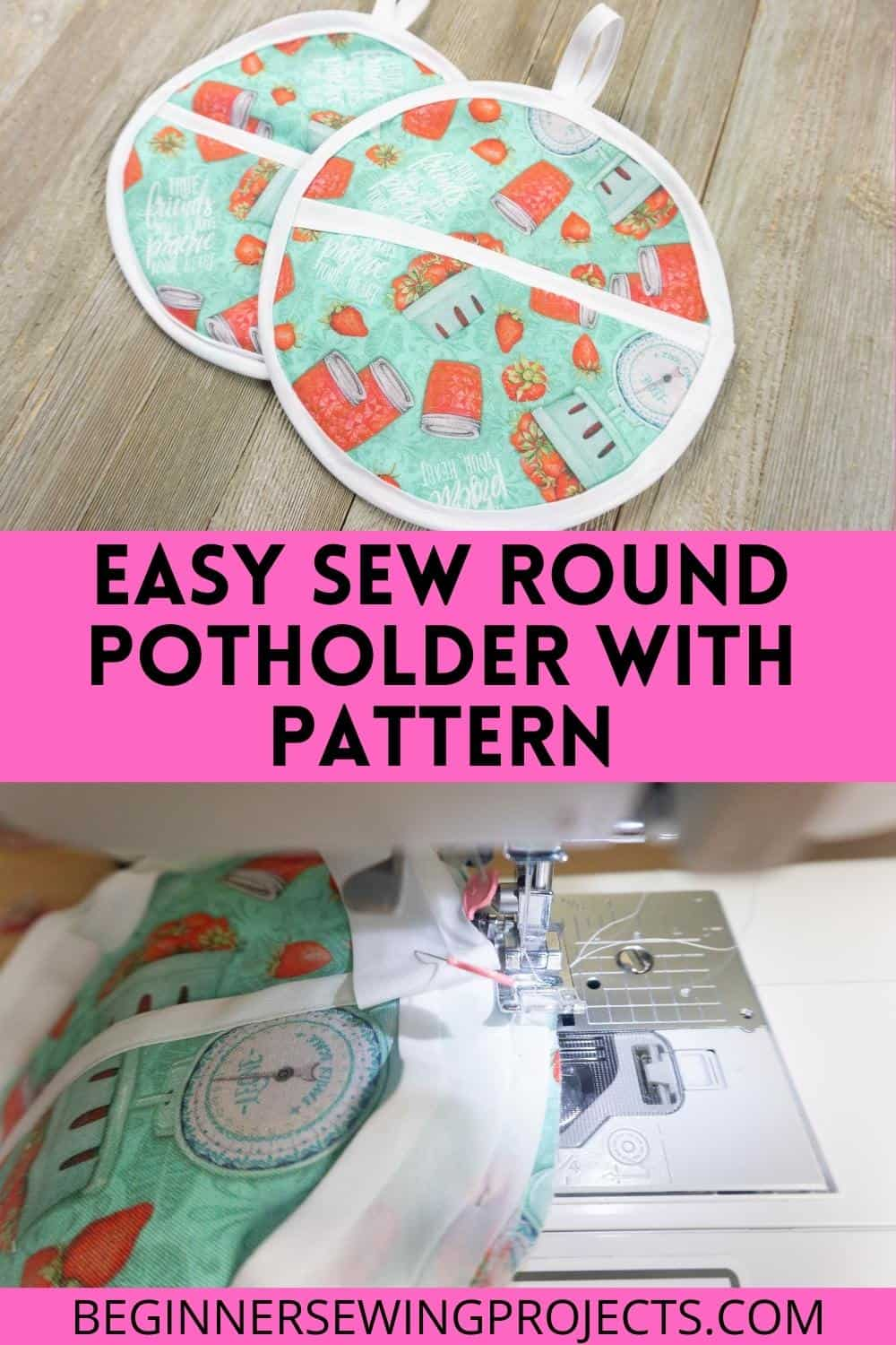 Easy Sew Round Potholder With Pattern