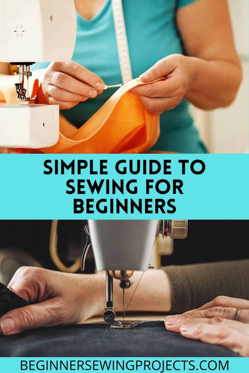 Simple Guide To Sewing For Beginners