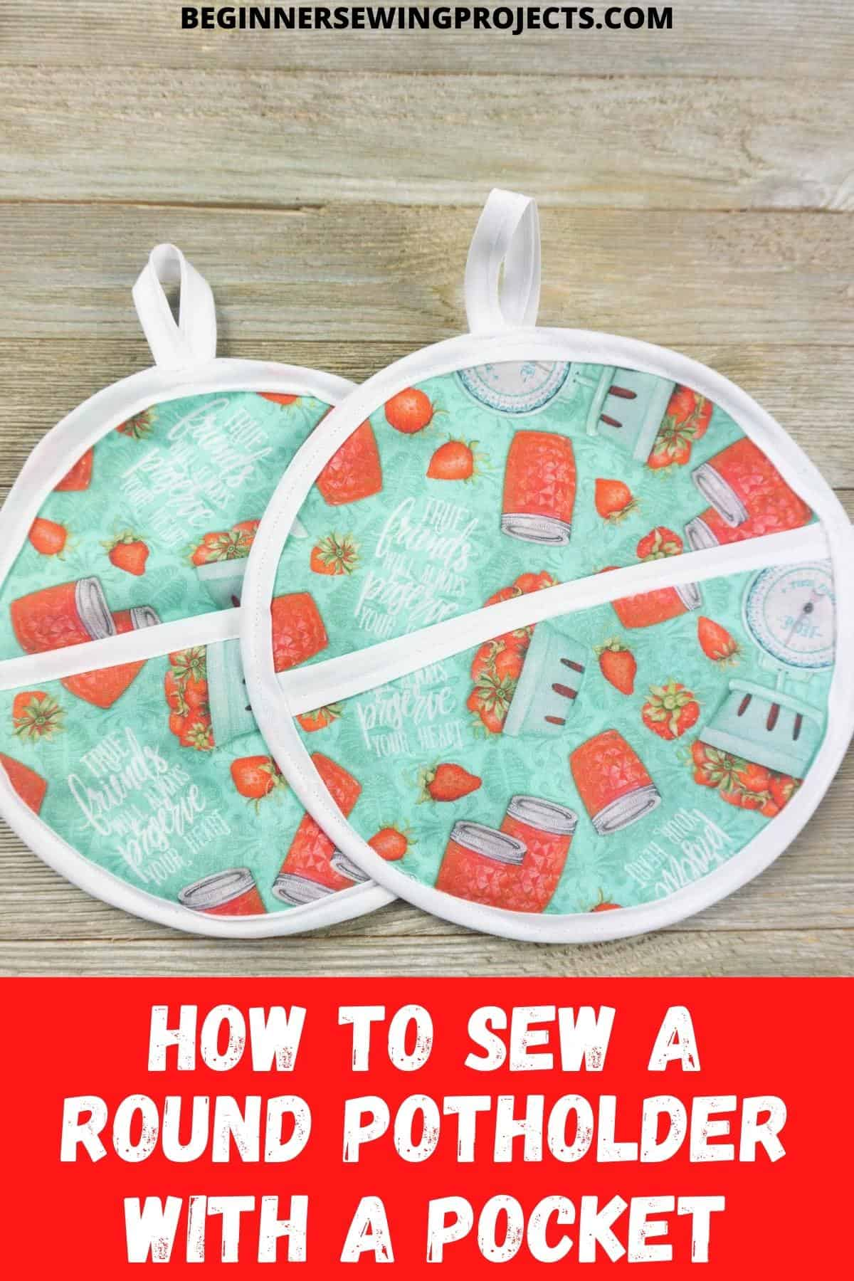 How To Sew A Round Potholder With A Pocket
