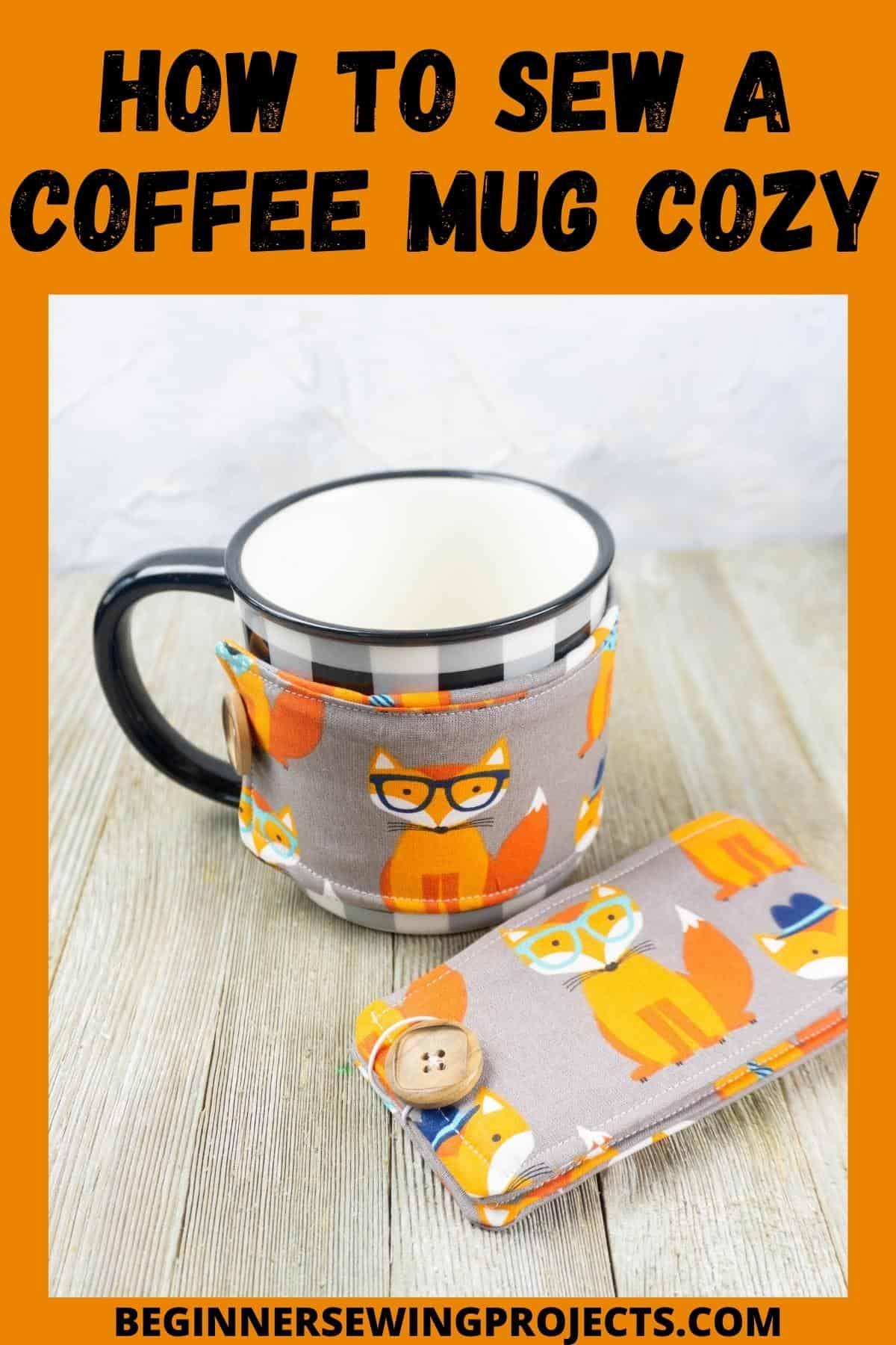 How To Sew A Coffee Mug Cozy