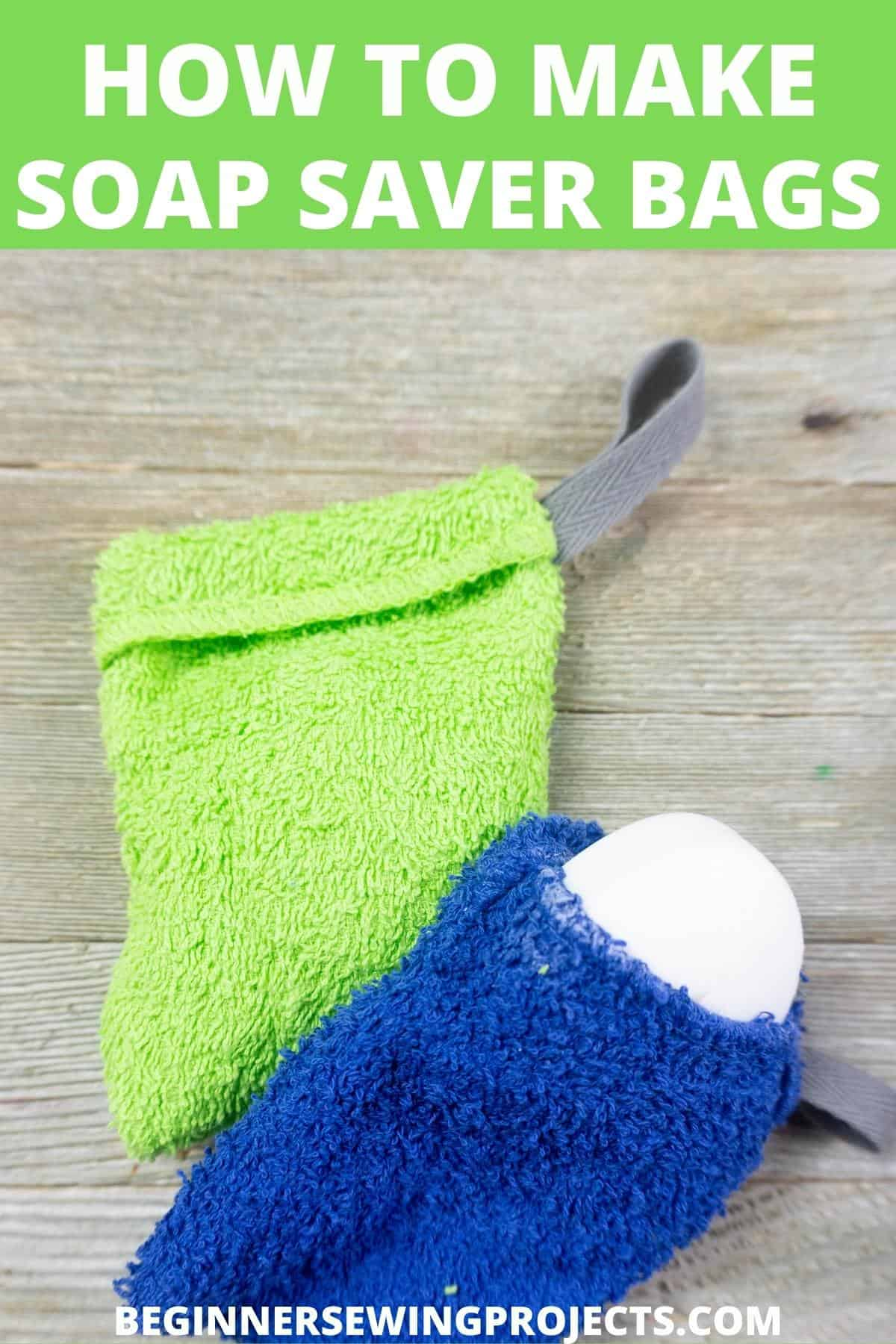 How To Make Soap Saver Bags